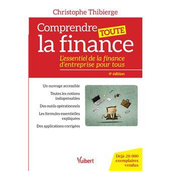 Comprendre toute la finance christophe thibierge