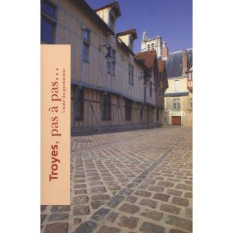 Troyes pas pas broch patrick dupr achat livre - Magasin bricolage troyes ...