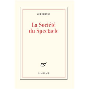 La Soci 233 T 233 Du Spectacle Broch 233 Guy Debord Achat
