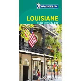 Guide Vert, Louisiane et villes du Sud