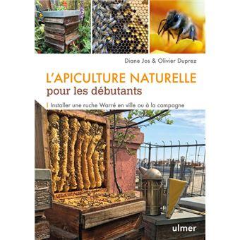 l 39 apiculture naturelle pour les d butants installer un ruche warre en ville et la campagne. Black Bedroom Furniture Sets. Home Design Ideas
