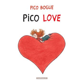 Pico Bogue - Tome 4 : Pico love