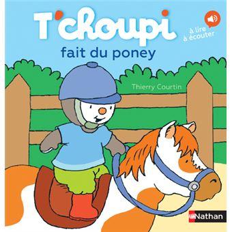 T 39 choupi t 39 choupi fait du poney thierry courtin - Tchoupi fait la fete ...