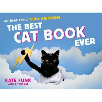 The best cat book ever relié Kate Funk Livre ou ebook Soldes