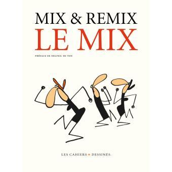 le mix broch mix et remix achat livre achat prix fnac. Black Bedroom Furniture Sets. Home Design Ideas