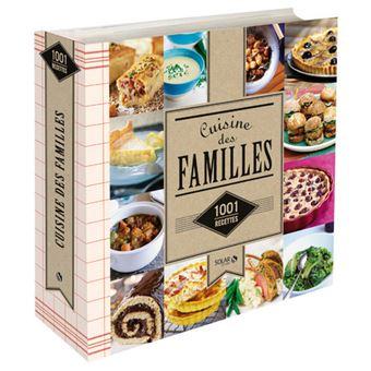 cuisine familiale 1001 recettes nouvelle dition reli collectif achat livre prix. Black Bedroom Furniture Sets. Home Design Ideas