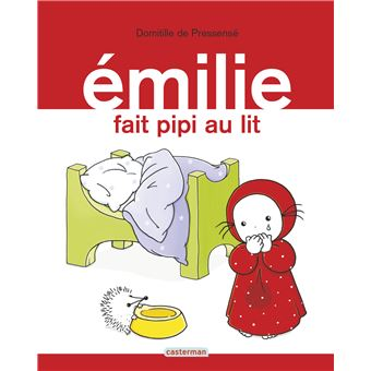 emilie tome 6 emilie fait pipi au lit domitille de pressens cartonn achat livre ou. Black Bedroom Furniture Sets. Home Design Ideas