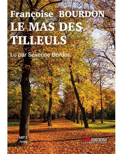 FRANÇOISE BOURDON Le mas des tilleuls