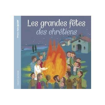 Les grandes fêtes des chrétiens