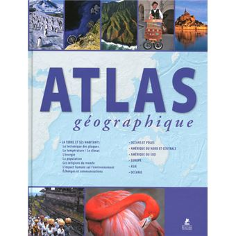 atlas g ographique broch collectif achat livre achat prix fnac. Black Bedroom Furniture Sets. Home Design Ideas