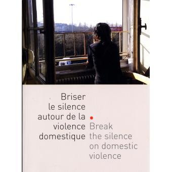 Briser le silence autour de la violence domestique