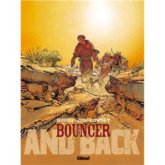 Bouncer Tome 9 And back François Boucq, Alexandro Jodorowsky