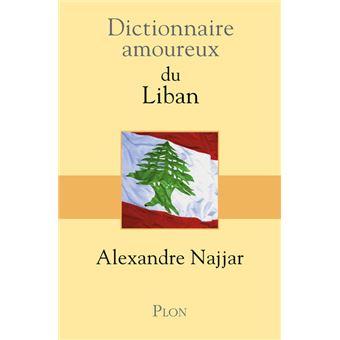 Dictionnaire amoureux du liban broch alexandre najjar for Alexandre jardin epub