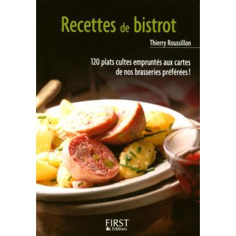 petit livre de cuisine petit livre de recettes de bistrot thierry roussillon epub. Black Bedroom Furniture Sets. Home Design Ideas