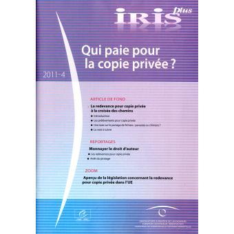 IRIS Plus : Qui paie pour la copie privée ?