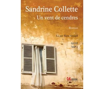 Un vent de cendres de Sandrine Collette