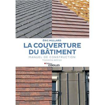 La couverture du b timent manuel de construction for Prix de la construction belgique