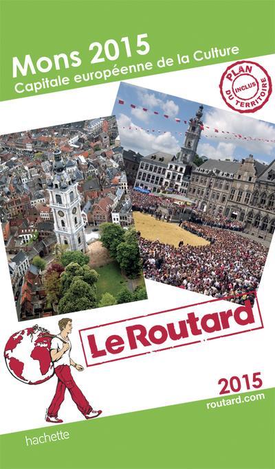 Image accompagnant le produit Guide du Routard Mons 2015 capitale européenne de la culture