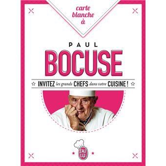 Carte blanche paul bocuse broch paul bocuse livre - Livre de cuisine paul bocuse ...