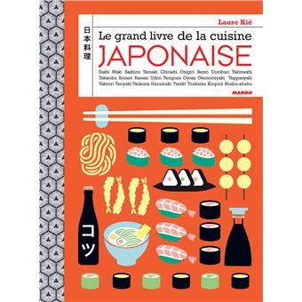 Le grand livre de la cuisine japonaise reli laure ki - Le grand livre de la cuisine vegetarienne ...
