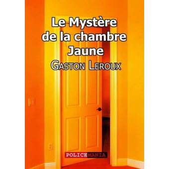 Le myst re de la chambre jaune epub gaston leroux for Le mystere de la chambre jaune