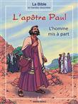 L´apôtre Paul, l´homme mis à part