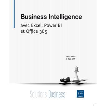 business intelligence avec excel power bi et office 365 broch jean pierre girardot achat. Black Bedroom Furniture Sets. Home Design Ideas