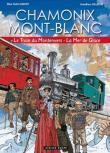 Chamonix Mont-Blanc, le train de Montenvers, la mer de glace