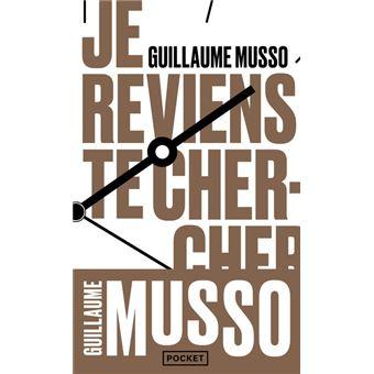 Reviens Te Chercher Guillaume Musso Livres Les