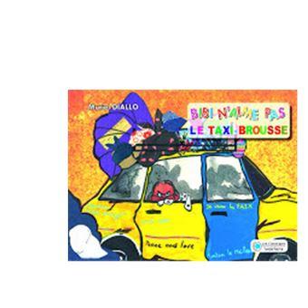 Bibi n'aime pas -  : Bibi n'aime pas le taxi-brousse