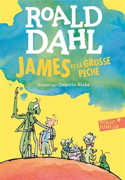 James et la Grosse Pêche Roald Dahl