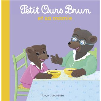 Petit ours brun petit ours brun et sa mamie marie - Petit ours brun et sa maman ...