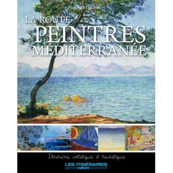 La route des peintres en Méditerranée