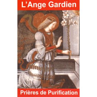 l 39 ange gardien pri res de purification broch andr bernard achat livre achat prix fnac. Black Bedroom Furniture Sets. Home Design Ideas