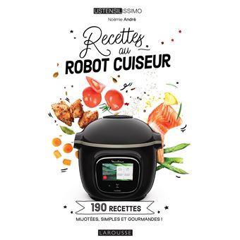 cuisiner un robot cuiseur 190 recettes mijot es simples. Black Bedroom Furniture Sets. Home Design Ideas