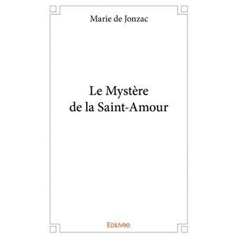 Le mystère de la Saint-Amour
