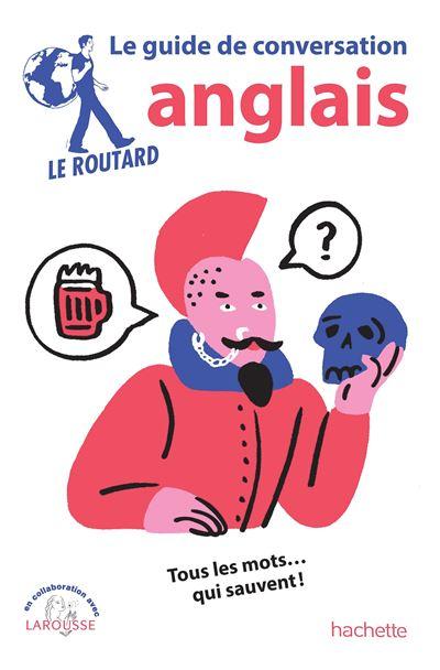 Image accompagnant le produit Le Guide du Routard Conversation Anglais