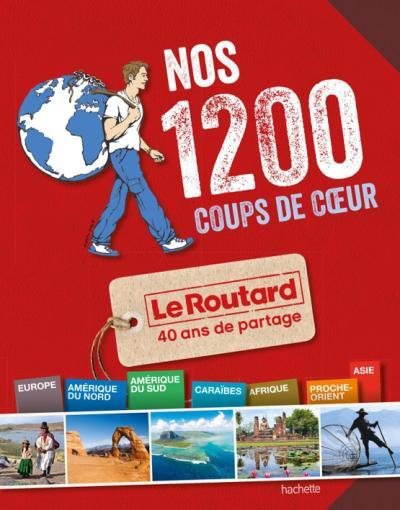 Image accompagnant le produit Nos 1200 coups de cur du Routard Monde