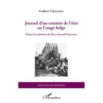 Journal d 39 un commis de l 39 tat au congo belge broch for Salaire d un commis de cuisine