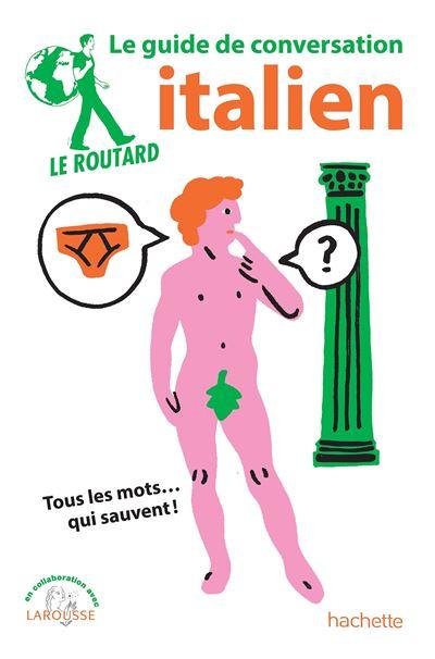 Image accompagnant le produit Le Guide du Routard Conversation Italien