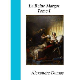 La reine margot tome i epub alexandre dumas achat for Alexandre jardin epub