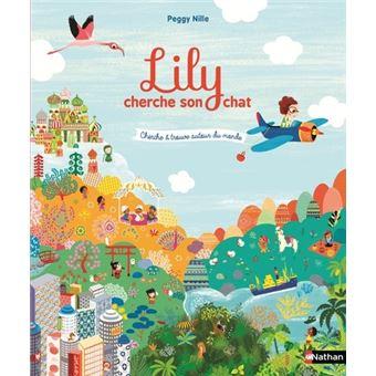 Lily - Cherche et trouve autour du monde : Lily cherche son chat