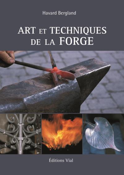 Art Et Technique De La Forge