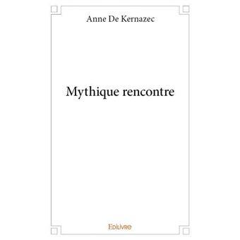 Rencontres mythique