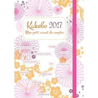 Agenda 2017 Kakebo, mon petit carnet de comptes - broché - Collectif ...