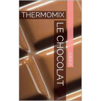 LE CHOCOLAT RECETTES THERMOMIX