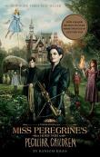 RANSOM RIGGS. MISS PEREGRINE'S HOME FOR PECULIAR CHILDREN