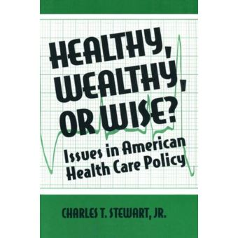 health care policy issues A provocative examination of these important issues, controversial issues in health care policy is essential reading for students of policy studies,.
