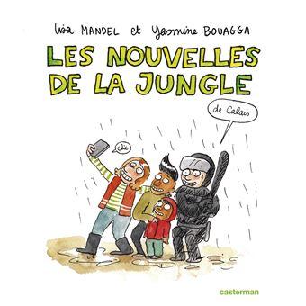 Les nouvelles de la Jungle de Calais