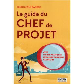 Le guide du chef de projet broch tanguy le dantec for Le guide des prix
